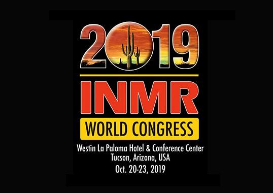 [object object] Update on 2019 INMR WORLD CONGRESS 2019 INMR