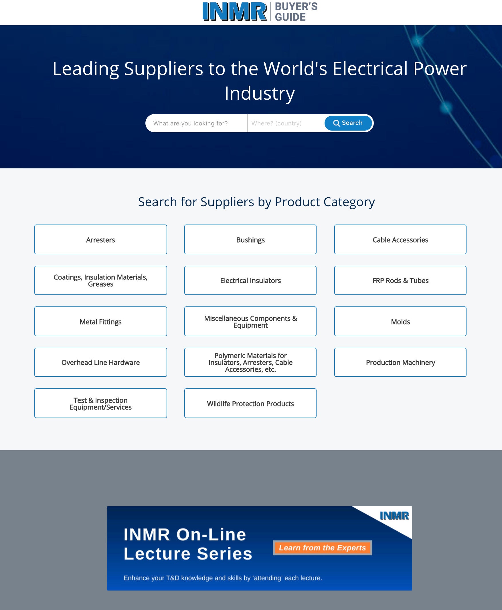 www.INMRBUYERSGUIDE.com buyersguide Updated & Re-Designed www.INMRBUYERSGUIDE.com Allows Users of Power System Components to Choose Among Qualified Suppliers INMRBUYERSGUIDE