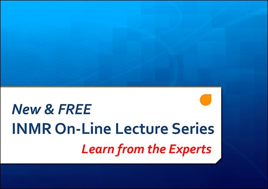 INMR Free On-Line Lecture Series Now Available at www.INMR.com INMR Free On Line Lecture 1